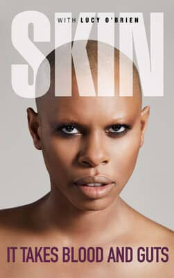 It Takes Blood and Guts by Skunk Anansie's Skin, book cover