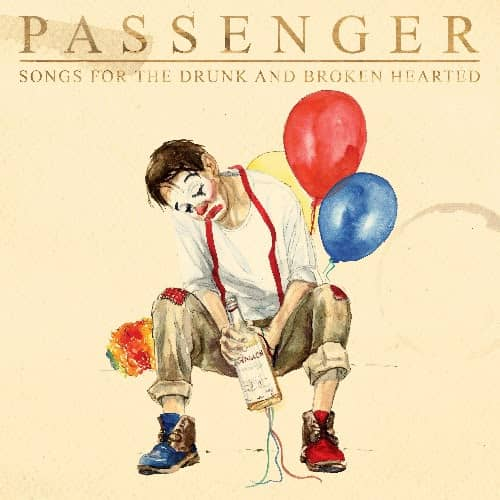 Songs for the Drunk and Broken Hearted by Passenger Mike Rosenberg, album cover