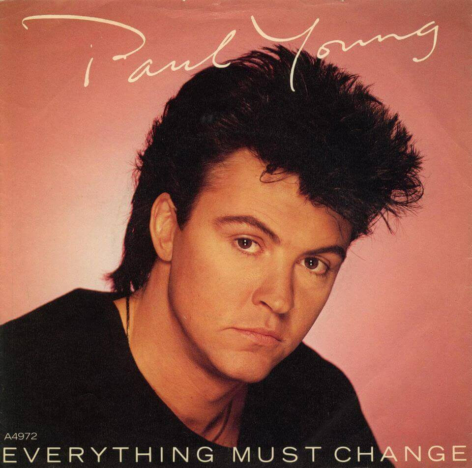 Paul Young Everything must change cover