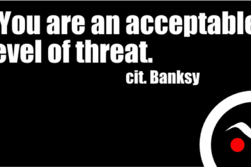 You are an acceptable level of threat quote by Banksy black artwork